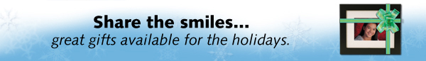 Share the smiles...great gifts available for the holidays.